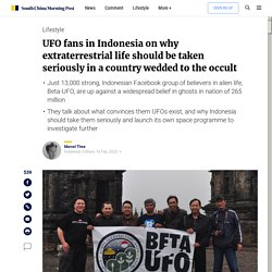 UFO fans in Indonesia on why extraterrestrial life should be taken seriously in a country wedded to the occult