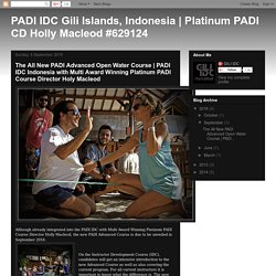The New PADI Advanced Course integrated into the PADI IDC Gili Islands