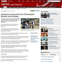 Indonesia pressured over Ahmadiyah Muslim sect killings