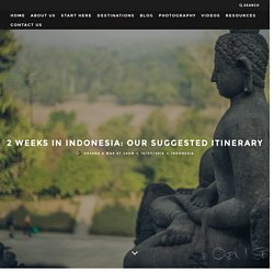 2 Weeks in Indonesia: Our Suggested Itinerary