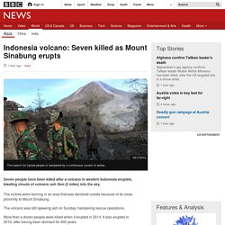 Indonesia volcano: Seven killed as Mount Sinabung erupts