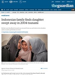 Indonesian family finds daughter swept away in 2004 tsunami
