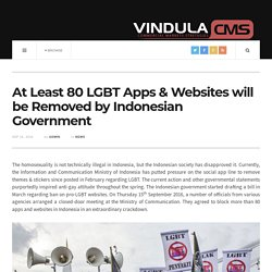 At Least 80 LGBT Apps & Websites will be Removed by Indonesian Government