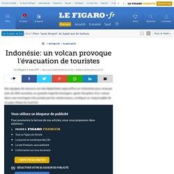 Indonésie: un volcan provoque l'évacuation de touristes