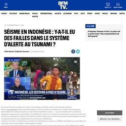 Séisme en Indonésie : y-a-t-il eu des failles dans le système d'alerte au tsunami ?