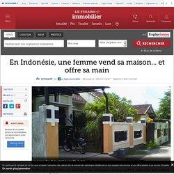 En Indonésie, une femme vend sa maison... et offre sa main