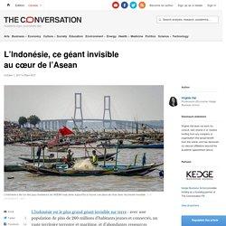 L'Indonésie, ce géant invisible aucœur del'Asean