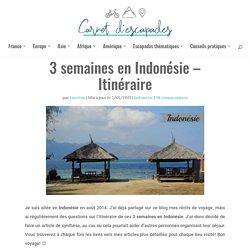 3 semaines en Indonésie - Itinéraire - Carnet d'escapades
