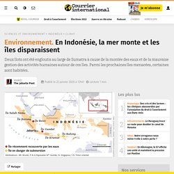 En Indonésie, la mer monte et les îles disparaissent