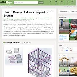 5 Ways to Make a DIY Indoor Aquaponics System