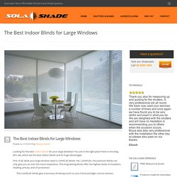 The Best Indoor Blinds for Large Windows