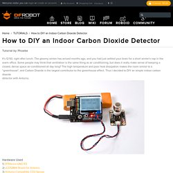 How to DIY an Indoor Carbon Dioxide Detector