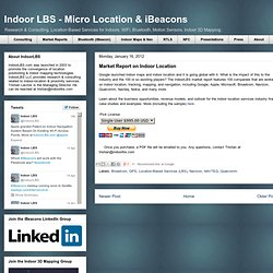 Indoor LBS: Indoor Location Services Market Report