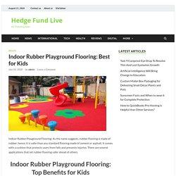 Indoor Rubber Playground Flooring: Best for Kids