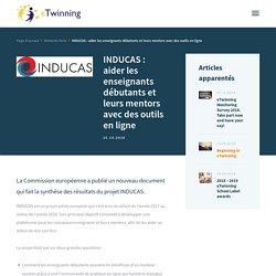 INDUCAS : aider les enseignants débutants et leurs mentors avec des outils en ligne