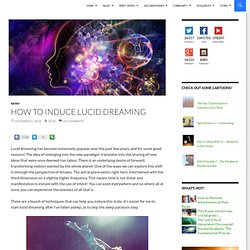 How to Induce Lucid Dreaming