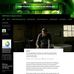 Logran inducir sueños lúcidos - PDM Productos Digitales Móviles