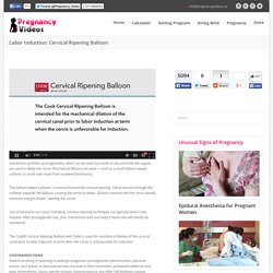 Labor Induction: Cervical Ripening Balloon