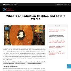 What is an Induction Cooktop and how it Work? - Appliance Repair Medic