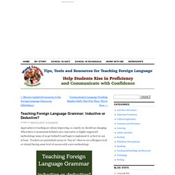 Teaching Foreign Language Grammar: Inductive or Deductive?