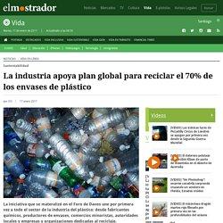 La industria apoya plan global para reciclar el 70% de los envases de plástico