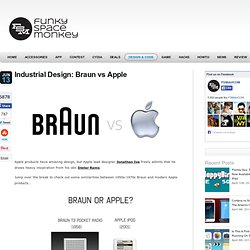 Industrial Design: Braun vs Apple
