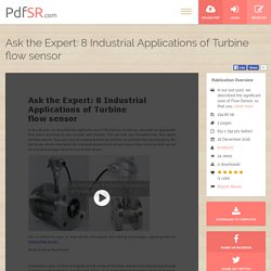 Ask the Expert: 8 Industrial Applications of Turbine flow sensor