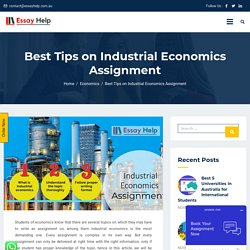 Best Way on Industrial Economics Assignment