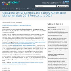 Global Industrial Controls and Factory Automation Market Analysis 2016 Forecasts to 2021