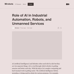 Role of AI in Industrial Automation, Robots, and Unmanned Services
