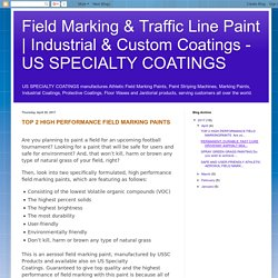 TOP 2 HIGH PERFORMANCE FIELD MARKING PAINTS - US SPECIALTY COATINGS
