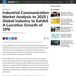 Industrial Communication Market Analysis to 2025