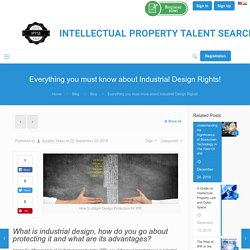 Industrial Design Protection in India: Advantages of Industrial Design Protection in India