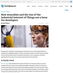 How wearables, Industrial Internet of Things are a boon for developers