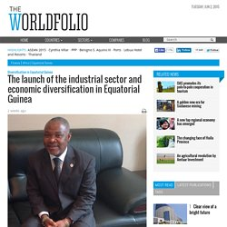 The launch of the industrial sector and economic diversification in Equatorial Guinea