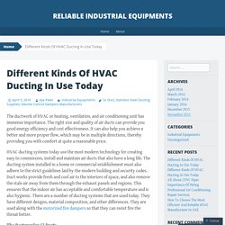 Different Kinds Of HVAC Ducting In Use Today