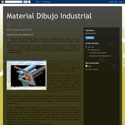 Material Dibujo Industrial: Importancia del modelado 3D