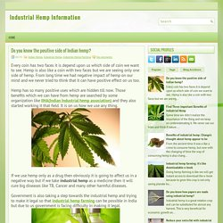 Do you know the positive side of Indian hemp? ~ Industrial Hemp Information