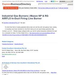 Maxon NP & RG AIRFLO In-Duct Firing Line Burner
