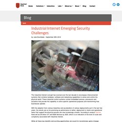 Industrial Internet Emerging Security Challenges