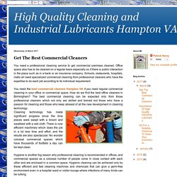 High Quality Cleaning and Industrial Lubricants Hampton VA: Get The Best Commercial Cleaners