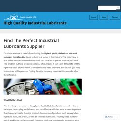 Find The Perfect Industrial Lubricants Supplier – High Quality Industrial Lubricants