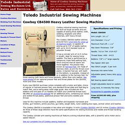 Toledo Industrial Sewing Machines - Cowboy CB4500 Leather Stitcher