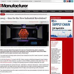 2013 – time for the New Industrial Revolution?
