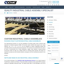 Custom Industrial Cable Assemblies Manufacturer