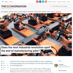 Robots have been taking our jobs for 50 years, so why are we worried now?