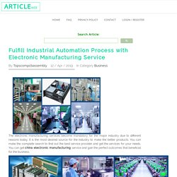 Fulfill Industrial Automation Process with Electronic Manufacturing Service