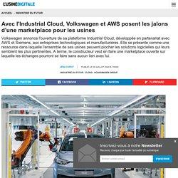 Avec l'Industrial Cloud, Volkswagen et AWS posent les jalons d'une marketplace pour les usines