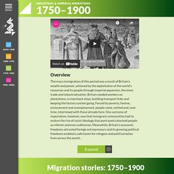 Industrial & Imperial Migrations / Our Migration Story