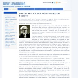 Daniel Bell on the post-industrial society at newlearningonline